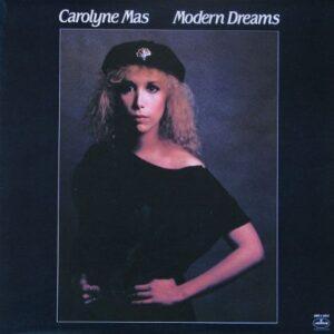 CAROLYNE MAS - MODERN DREAMS
